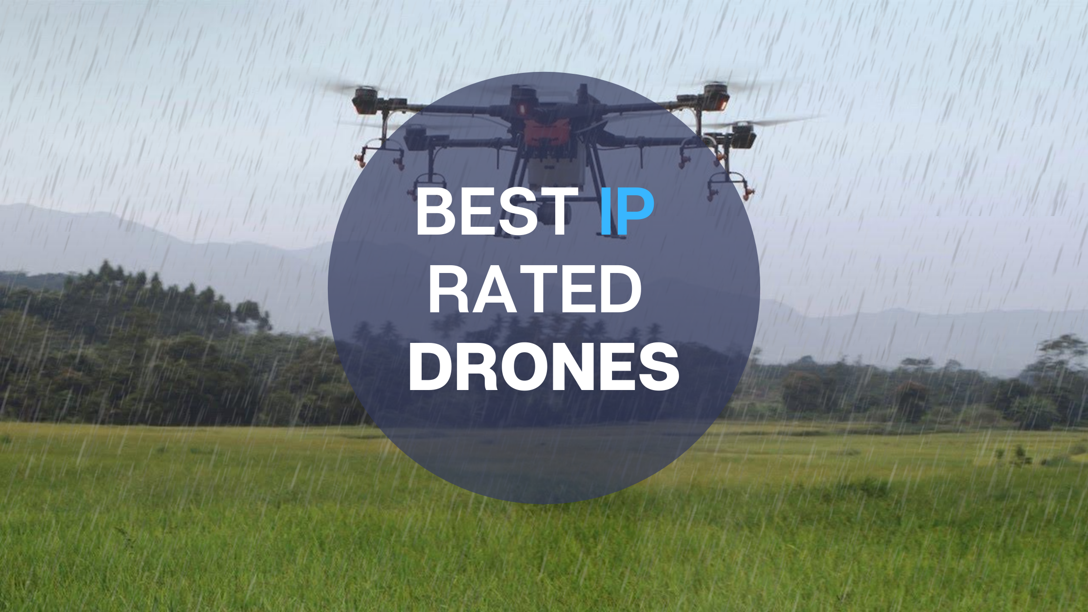 best ip rated drones
